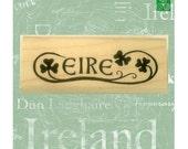 Eire Ireland Rubber Stamp St Patricks Day Irish Scrapbooking with Option to Add Mini Stamp #387