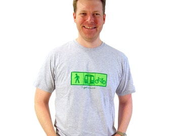 CLEARANCE  I Get Around- Adult Tee- Pick Your Size