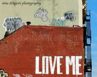 Modern Urban Art, Love Me New York City Graphic Art Print, Graffiti Art, NYC Art, Urban Wall Art, Street Art Graffiti Print, NYC Photography