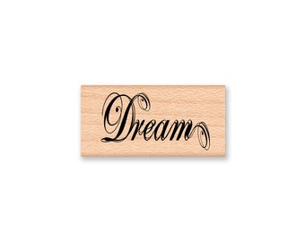 DREAM-wood mounted Rubber Stamp (mcrs 28-47)