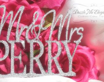 Glitter Cake Topper - Glitter Name Cake Topper - Mr and Mrs Last Name - Bride and Groom - Custom Wedding Cake Topper