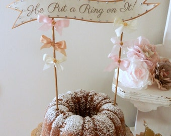 He Put a Ring on It. Parchment Cake Topper with Bows and Bling