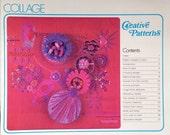 1976 COLLAGE Creative PATTERNS CRAFT Book