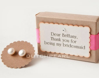 4 sets - PERSONALIZED BRIDESMAID GIFT - Genuine pearl earrings gift box -  thank you for being my bridesmaid - personal
