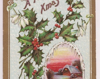 Christmas Antique Postcard - Holly and Berry Branch with Snow Covered Cottage Scene - Christmas Collectible