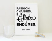 Fashion Changes, Style Endures Print Coco Chanel Quote Typographic Poster Fashion Gift for Women