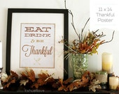 Eat, Drink & Be Thankful 11 x 14 Poster