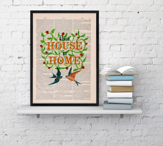 Summer Sale Home love Quote Print Dictionary Book Typography Art on Upcycled Dictionary Book page This house is home decor TYQ025