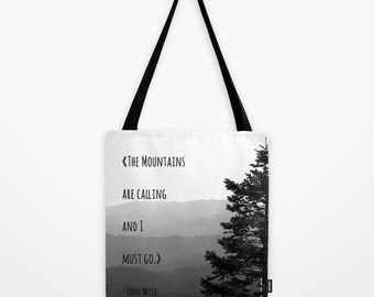 The Mountains are calling Tote Bag - John Muir Quote - Typography - Mountain Gear - Back in Stock - Ready to Ship!