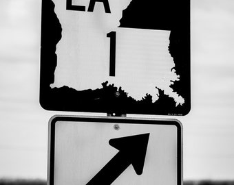 Louisiana Highyway Sign, Black and White Photography, Fine Art, Gulf Coast Art, Street Sign, Travel Photo