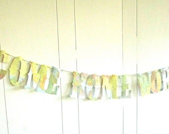 Welcome Home Banner, World Traveler, Vintage Travel Theme, Map Theme, Banner, Photo Prop, Wedding Garland, Whimsical, Shabby Chic