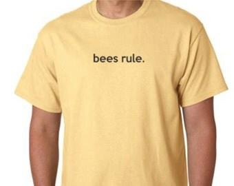 T-Shirt  -  Honey Bee Tee Shirt  - Bees Rule Tee Shirt - -Beekeeping T-Shirt  - Beekeeper Shirt -  Honeybee Tee