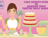 Cake Artist's Guide To Learning What They're Truly Earning