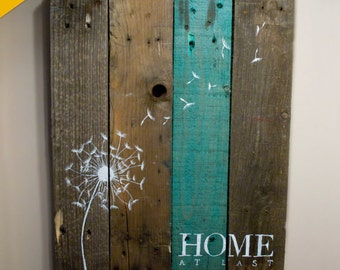 COMPLETELY CUSTOM! Pallet Art Dandelion Welcome Home Wall Hanging Rustic Shabby Chic - Custom Colors for your decor