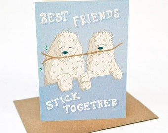 Stick Together - Greeting card