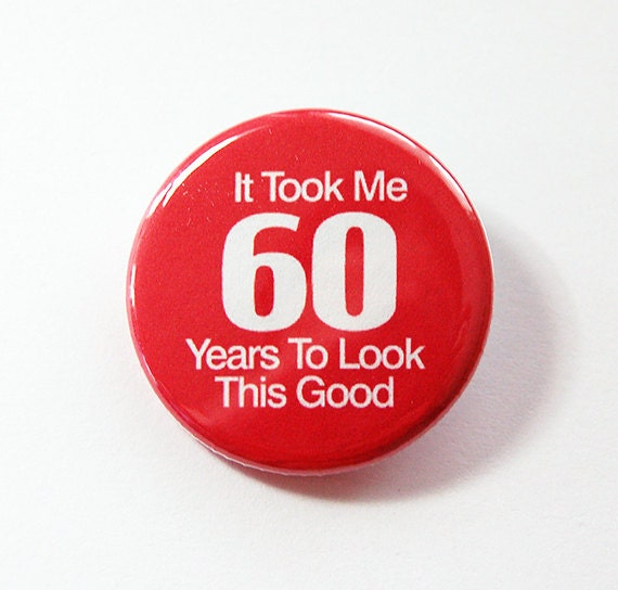 Birthday Pin Sixtieth 60th Birthday 60th Pinback Buttons