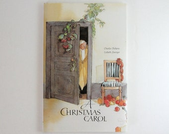 A Christmas Carol - Vintage Charles Dickens Illustrated Book - Large Hardcover Book Victorian Christmas Story Ghost Story - Lisbeth Zwerger