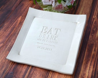 Wedding Gift or Bridal Shower Gift - Eat, Drink and Be Married - Personalized Wedding Cake Platter with Names and Date -Gift boxed