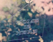 Home Is Here: Window Word - Transparent House Sun Catcher
