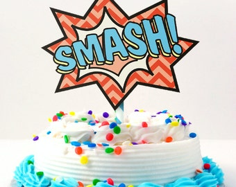 Superhero Smash Cake Topper DIY Printable