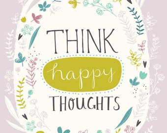 "Think Happy Thoughts 8 x 10"" giclee print"