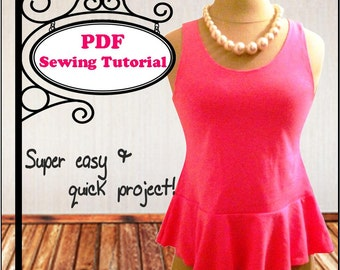 Upcycled Peplum Top - PDF Sewing Tutorial (additional free tutorial included!)