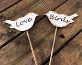 Love Birds Cake Topper - Rustic Wedding - Shabby Chic Wedding - Cake Topper - Rustic Love Birds - Rustic Cake Topper - Woodland Wedding
