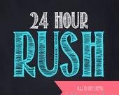24 Hour Rush for Digital Design