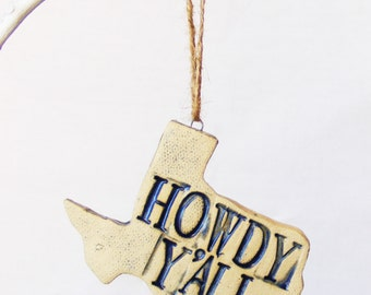 Howdy Y'all Texas ornament Ready to Ship