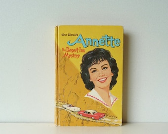 Hardcover Book - Walt Disney's Annette: The Desert Inn Mystery - Teen Mystery Story - Teen Adventure Authorised Edition - by Doris Schroeder