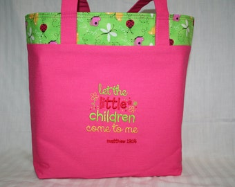 Let The Children Come To Me Pink Christian Tote Bag / Bible Bag