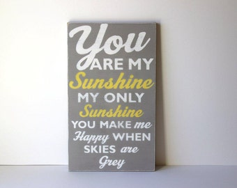 You are my sunshine sign, distressed wood sign