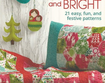 Sew Merry and Bright - Pattern Book by Linda Lum DeBono & That Patchwork Place - Martingale Quilt Patterns - 21 Easy, Fun, Festive Patterns