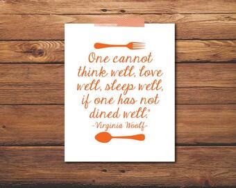 Virginia Woolf Quote - Kitchen Poster - Kitchen Print - Art Print - Food Quote - Kitchen Wall Art - Kitchen Decor - Instant Download