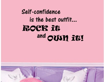 "Self-Confidence is the Best Outfit- Rock It and Own It- Wall Decal (22"" X 11.5"")"