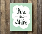 Printable Wall Art - Rise and Shine Printable - Instant Download - Digital Art Print - Mint Wall Decor - Kitchen Wall Art - Mint Kitchen Art