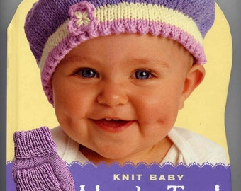 Felted Knit Hat Patterns : Knit Baby Head & Toes! 15 Knitting Patterns Hats, Socks, Beret, Slippers,...
