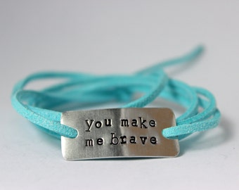 you make me brave bracelet, handstamped, wrap bracelet, quote bracelet, religious, christian, inspirational,christmas ift, birthday gift