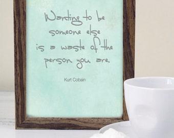 Song Lyric Print | Kurt Cobain quote | Nirvana Quote | Nirvana | Typography art print | Music Poster| Nirvana Lyric Poster
