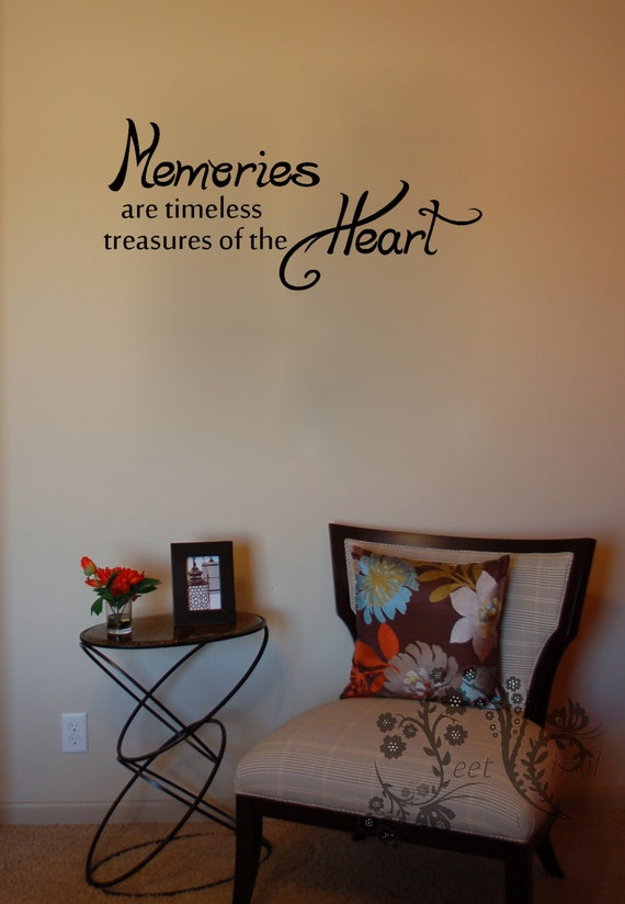 Memories are timeless treasures of the heart family wall - Timeless principles that you need to try out for your home decor ...