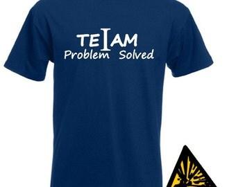 Teiam No I In Team? Problem Solved T-Shirt Joke Funny Tshirt Tee Gift Shirt