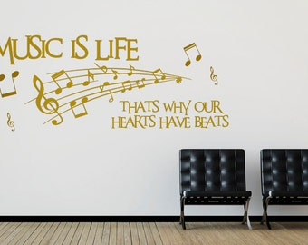Music is Life - that's why our hearts have beats Vinyl Matt Wall Decal.