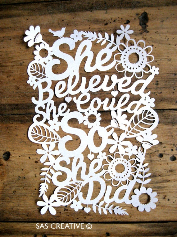 Papercut Template She Believed She Could So She Did