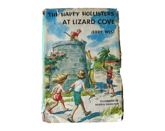 Happy Hollisters At At Lizard Cove / Vintage Childrens Series Book / Illustrated Book / Retro Book / Gift Book / 1950s