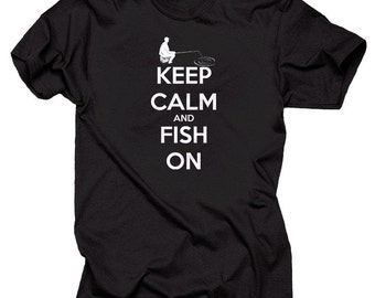 Keep Calm And Fish On T-Shirt Fishing Tee Shirt