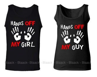 Couple Tank Tops - Hands Off My Guy & Hands Off My Girl - 2 Couple Matching Love Tank Tops