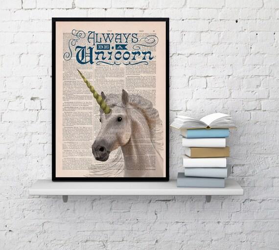 Summer Sale Always be a Unicorn Print Wall art home decor gift, grils room unicorn geek art giclee print unicorn wall decor ANI221