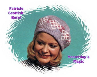 Instant Download PDF Fair Isle Jacquard Knitting Pattern to make a Womens Scottish Tam Beret Pull On Hat  Shetland Wool One Size