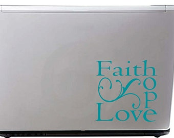 Laptop Decal - Small Decal - Door Decal - Faith Hope Love Decal
