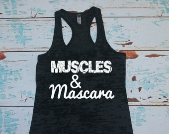 Burnout Tank. Workout Tank. Muscles and Mascara. workout Tanks. Exercise Tank. gym clothing. Exercise Shirt. women's workout shirt.